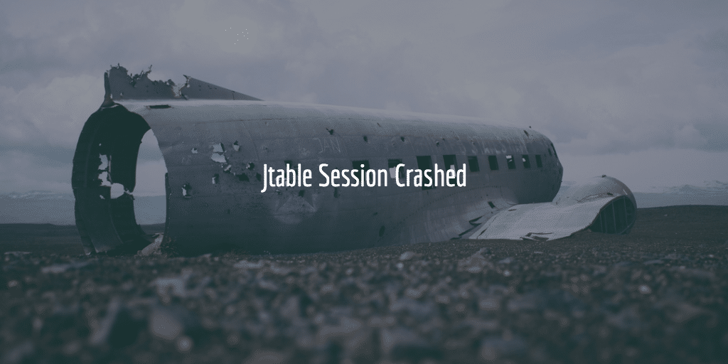 Jtable Session Crashed