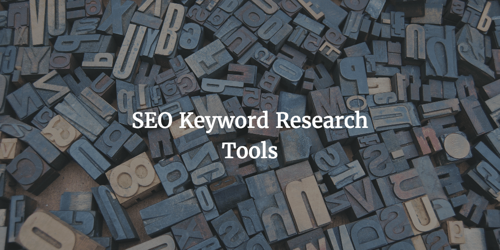 SEO Keyword Research Tools