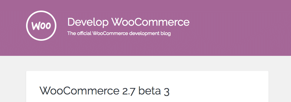 WooCommerce 2.7.0 Test Drive