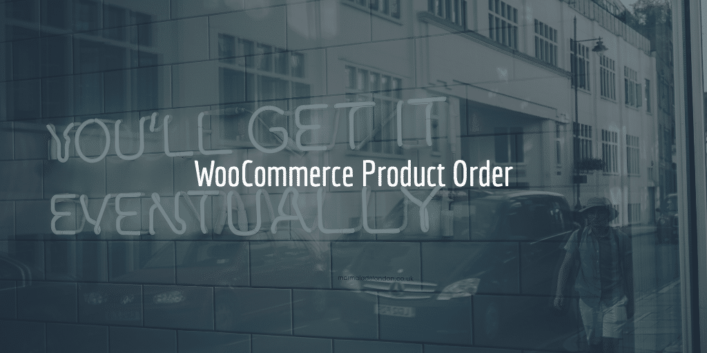 WooCommerce Product Order